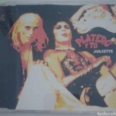 CDs de Música: PLATERO Y TU - JULIETTE (CD SINGLE). Lote 210964119