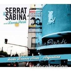 CDs de Música: SERRAT & SABINA EN EL LUNA ... - JOAQUÍN SABINA, JOAN MANUE... - 1 CD + 1 DVD. Lote 211058352