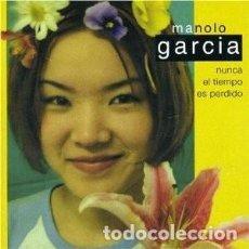 CDs de Música: NUNCA EL TIEMPO ES PERDIDO - MANOLO GARCÍA - 1 CD. Lote 211093784