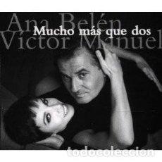 CDs de Música: MUCHO MÁS QUE DOS - ANA BELÉN, VICTOR MANUEL - 2 CD. Lote 211104431