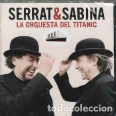 CDs de Música: LA ORQUESTA DEL TITANIC - JOAQUÍN SABINA, JOAN MANUE... - 1 CD. Lote 211133716