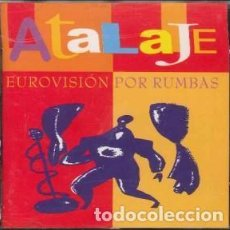 CDs de Música: EUROVISION POR RUMBAS - ATALAJE - 1 CD. Lote 211179942