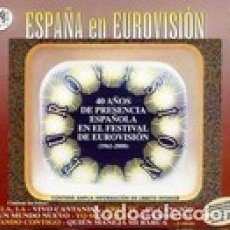 CDs de Música: ESPAÑA EN EUROVISIÓN: 40 ... - VV.AA. - 2 CD. Lote 211180867