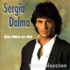CDs de Música: ESA CHICA ES MIA - SERGIO DALMA - 1 CD. Lote 211181127