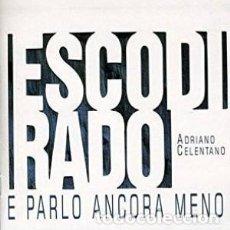 CDs de Música: ESCO DI RADO E PARLO ANCORA... - ADRIANO CELENTANO - 1 CD. Lote 211181779