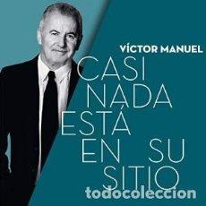 CDs de Música: CASI NADA ESTÁ EN SU SITIO - VICTOR MANUEL - 1 CD. Lote 211214836