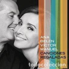 CDs de Música: CANCIONES REGALADAS - ANA BELÉN, VICTOR MANUEL - 1 CD. Lote 211218571