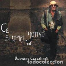 CDs de Música: C'È SEMPRE UN MOTIVO - ADRIANO CELENTANO - 1 CD. Lote 211219349