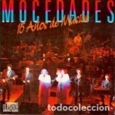CDs de Música: 15 AÑOS DE MÚSICA - MOCEDADES - 1 CD. Lote 211251315