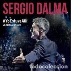 CDs de Música: #YOESTUVEALLÍ. LAS VENTAS ... - SERGIO DALMA - 1 CD. Lote 211254652
