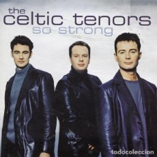 CDs de Música: THE CELTIC TENORS - SO STRONG - CD PRECINTADO. Lote 211266291