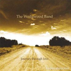 CDs de Música: THE WEDGWOOD BAND - JOURNEY THROUGH LOVE (CD NUEVO). Lote 211372201
