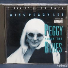 CDs de Música: MISS PEGGY LEE - PEGGY SINGS THE BLUES - CD. Lote 211421961