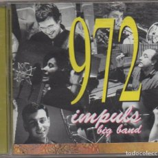 CDs de Música: 972 - IMPULS BIG BAND / CD ALBUM DE 1999 / MUY BUEN ESTADO RF-6702. Lote 211452167