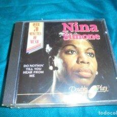 CDs de Música: NINA SIMONE. DO NOTHIN´TILL YOU HEAR FROM ME. DOUBLE PLAY . CD.. Lote 211497134