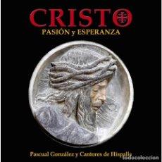 CDs de Música: CRISTO PASIÓN Y ESPERANZA * LIBRO TAPAS DURAS + CD + DVD * CANTORES DE HÍSPALIS * PRECINTADO!!!. Lote 211500999