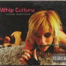 CDs de Música: WHIP CULTURE - PLEASURE GENERATION / DIGIPACK CD ALBUM DEL 2005 / MUY BUEN ESTADO RF-6736. Lote 211502802