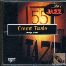 CDs de Música: COUNT BASIE – WHY NOT? – EL GRAN JAZZ – CD. Lote 211515619