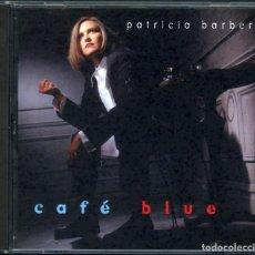 CDs de Música: PATRICIA BARBER – CAFE BLUE – CD. Lote 211516459