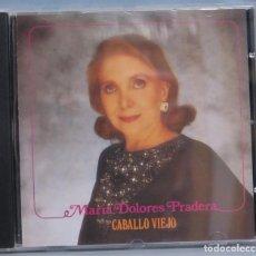 CDs de Música: CD. MARIA DOLORES PRADERA. CABALLO VIEJO. Lote 211518519