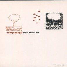 CDs de Música: THE BERG SANS NIPPLE ?– PLAY THE IMMUTABLE TRUTH – ACUARELA DISCOS – CD DEDICADO. Lote 211518894
