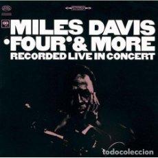 CDs de Música: MILES DAVIS - FOUR & MORE - (CD NUEVO). Lote 211531045