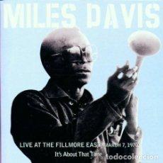 CDs de Música: MILES DAVIS - LIVE AT THE FILLMORE EAST (MARCH 7,1970) (2 CD) - (CD NUEVO). Lote 211547100