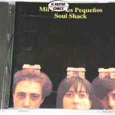CDs de Música: MIL DOLORES PEQUEÑOS, SOUL SHACK, CD 1994, EXPERIMENTAL. Lote 211590064