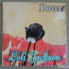 CDs de Música: DOVER: LOLI JACKSON, CD SINGLE SUBTERFUGE RECORDS 21-123. SPAIN, 1997.. Lote 211616987