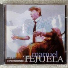 CDs de Música: MANUEL TEJUELA CON PEPE HABICHUELA...MUY DIFICIL..ARAGON. Lote 211706929
