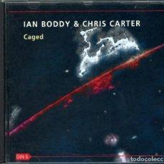 CDs de Música: IAN BODDY & CHRIS CARTER (2) – CAGED – CD. Lote 211831373