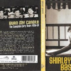 CDs de Música: SHIRLEY BASSEY - BURN MY CANDLE - THE COMPLETE EARLY YEARS 1956-58. Lote 211837968