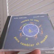 CDs de Música: LUIS ALFREDO-CAMBIA TU VIDA PARA CAMBIAR MUNDO (CD). Lote 211891922
