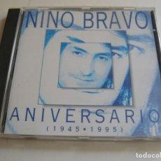 CDs de Música: NINO BRAVO - ANIVERSARIO - 1945-1995 - AÑO 1995. Lote 211922063