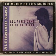CDs de Música: CD/ ALEJANDRO SANZ/ SI TU ME MIRAS/ LO MEJOR DE LOS MEJORES / (REF.F.1). Lote 212127008