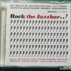 CDs de Música: ROCK THE JAZZ BAR - JAMIE CULLUM, MILES DAVIS Y OTROS - CD RECOPILATORIO. Lote 212337146