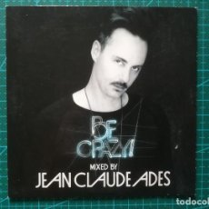 CDs de Música: BE CRAZY! MIXED BY JEAN CLAUDE ADES - CD. Lote 212338082