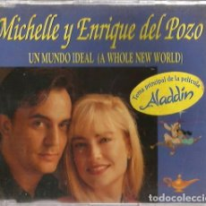 CDs de Música: CD SINGLE MICHELLE Y ENRIQUE DEL POZO : UN MUNDO IDEAL ( DE LA PELICULA ALADDIN ). Lote 212408321