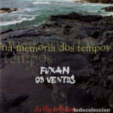 CDs de Música: FUXAN OS VENTOS. NA MEMORIA DOS TEMPOS. CD. Lote 212408972