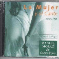 CDs de Música: LA MUJER Y EL CANTE 2 CDS. MANUEL MORAO & GITANOS DE JEREZ. NUEVO PRECINTADO. Lote 212508665