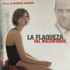 CDs de Música: LA FLAQUEZA DEL BOLCHEVIQUE / ROQUE BAÑOS CD BSO. Lote 212565868