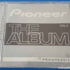 CDs de Música: CD / PIONEER THE ALBUM VOL.2 PROGRESIVE. Lote 212857157