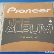 CDs de Música: CD / PIONEER THE ALBUM VOL.4 DANCE. Lote 212858173
