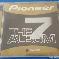 CDs de Música: CD / PIONEER THE ALBUM 7 DANCE. Lote 212859478