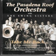 CDs de Música: THE PASADENA ROOF ORCHESTRA: TAKE ME BACK. Lote 212939012
