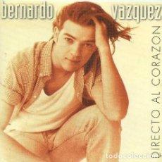 CDs de Musique: BERNARDO VÁZQUEZ - DIRECTO AL CORAZON - CD. Lote 213011417
