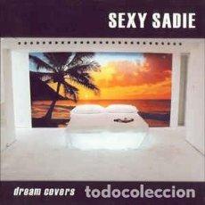 CDs de Música: SEXY SADIE DREAM COVERS CD NUEVO. Lote 213022506