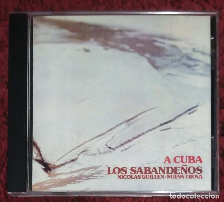 LOS SABANDEÑOS (A CUBA) CD 1999 - NICOLAS GUILLEN - NUEVA TROBA CUBANA (Música - CD's Melódica )