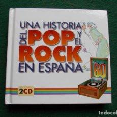 CDs de Música: CD UNA HISTORIA DEL POP Y EL ROCK EN ESPAÑA 2 CD´S. Lote 213147210