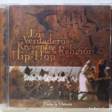 CDs de Música: LOS VERDADEROS KREYENTES DE LA RELIGIÓN DEL HIP HOP - HASTA LA VIKTORIA [ ORIGINAL CD ] [[1998]]. Lote 213192091
